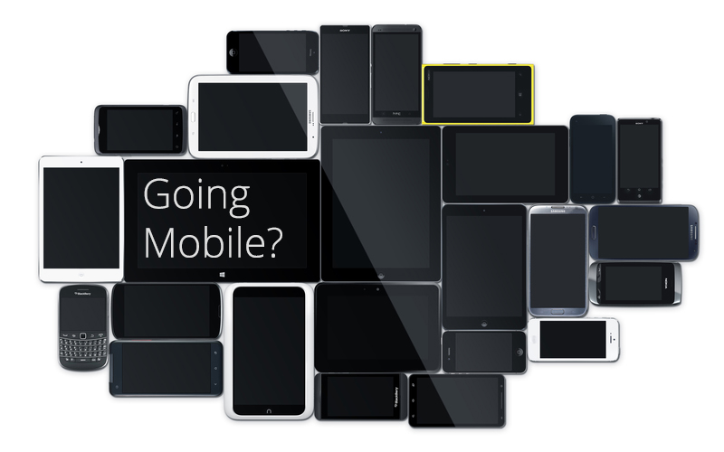 Going Mobile?